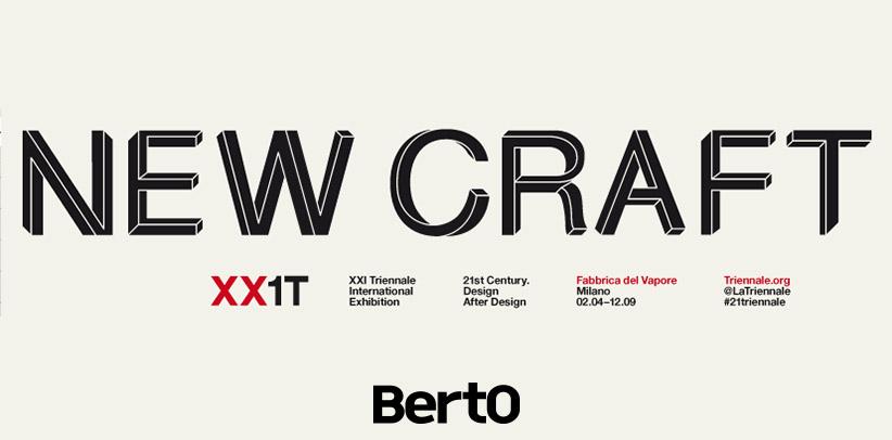 BertO auf der New Craft Ausstellung - XXI Triennale in Mailand