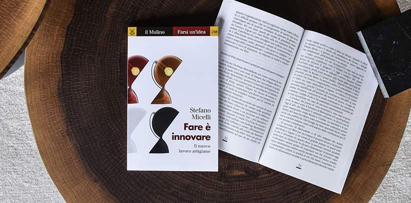 #WarumBerto in dem Buch Fare è innovare von Stefano Micelli