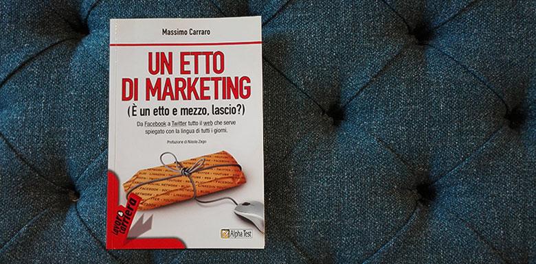 ein Pfund Marketing und die Fallstudie von Berto Salotti in Massimo Carraros Buch